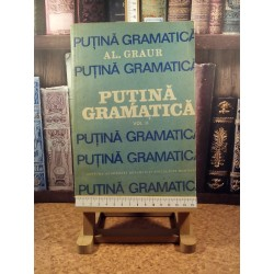 Al. Graur - Putina gramatica vol. II