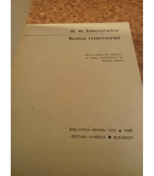 A. E. Baconsky - Fluxul Memoriei