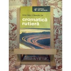 Victor Beda, Gheorghe Ene - Cromatica rutiera