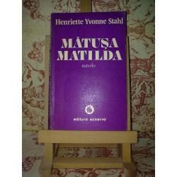 Henriette Yvonne Stahl - Matusa Matilda nuvele