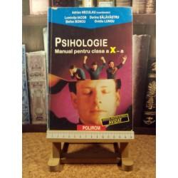 Adrian Neculau - Psihologie manual pentru clasa a X a