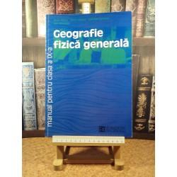 Silviu Negut - Geografie fizica generala manual pentru clasa a IX a