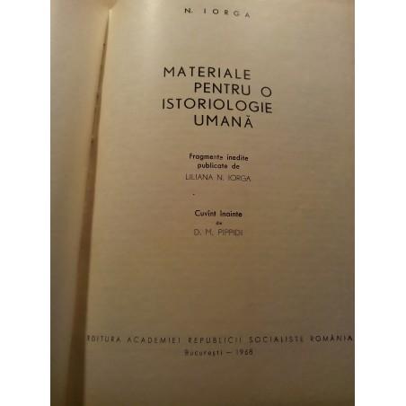 N. Iorga - Materiale pentru o istoriologie umana