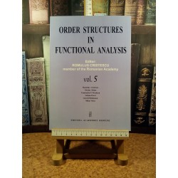 Romulus Cristescu - Order structures in functional analysis vol. V
