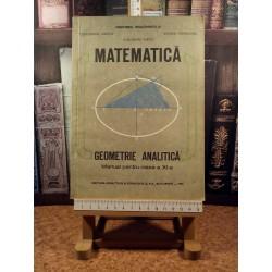 Constantin Udriste - Matematica Geometrie analitica manual pentru clasa a XI a