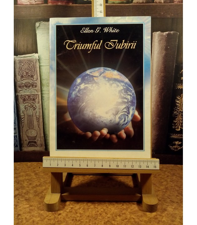 Ellen G. White - Triumful iubirii