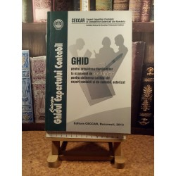 Ghid pentru pregatirea candidatilor la examenul de aptitudini pentru obtinerea calitatii de expert contabil ...