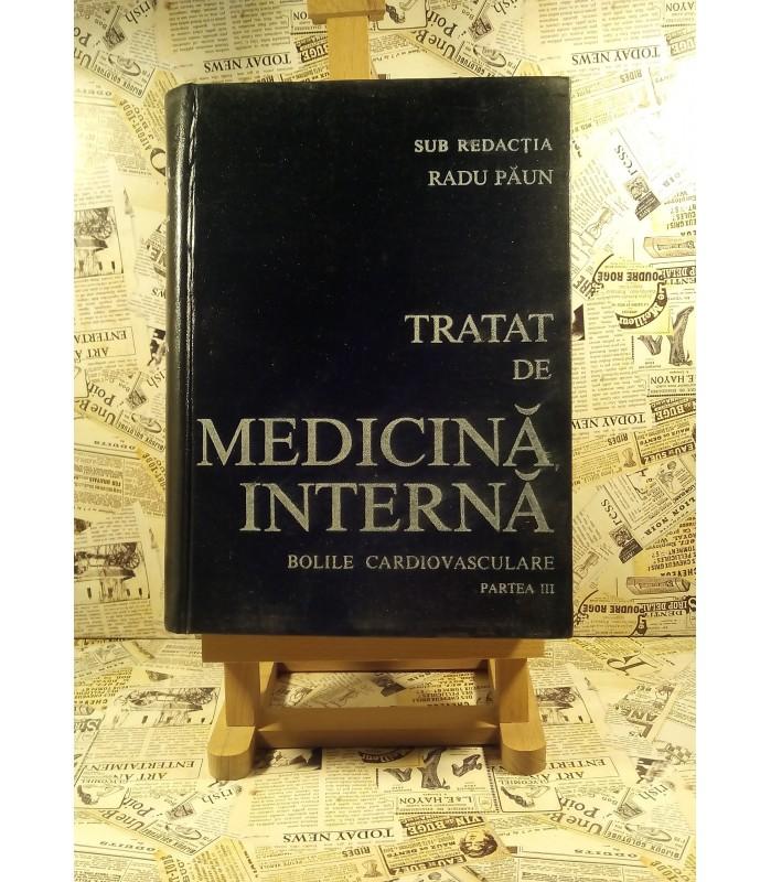 Radu Paun - Tratat de medicina interna Bolile cardiovasculare vol. III