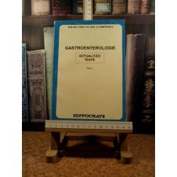 D. Dumitrascu - Gastroenterologie Actualitati Teste Vol. I