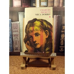 Charles Dickens - Mica Dorrit vol. I