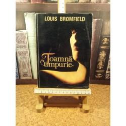Louis Bromfield - Toamna timpurie