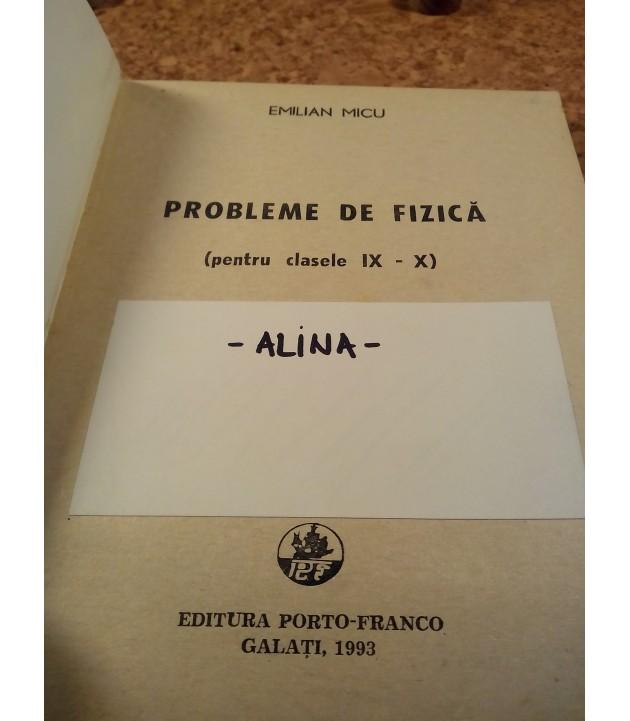 Emilian Micu - Probleme de fizica pentru clasele IX - X