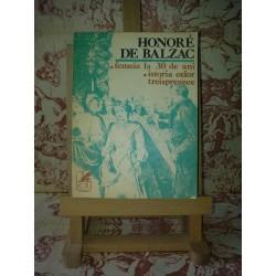 Honore de Balzac - Femeia la 30 de ani Istoria celor treisprezece