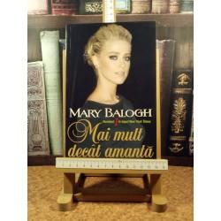Mary Balogh - Mai mult decat amanta