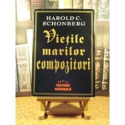 Harold C. Schonberg - Vietile marilor compozitori