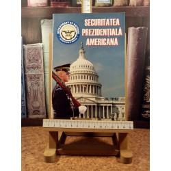 N. Tihu Suhareanu - Securitatea prezidentiala americana