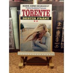 Marie Anne Desmarest - Torente vol. II Destin frant