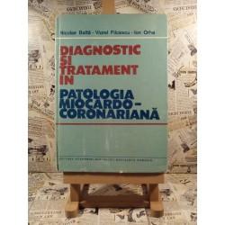 Nicolae Balta - Diagnostic si tratament in patologia miocardo-coronariana