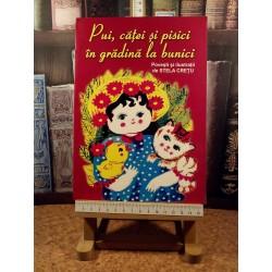 Stela Cretu - Pui, catei si pisici in gradina la bunici
