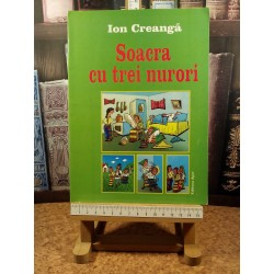 Ion Creanga - Soacra cu trei nurori