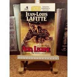 Jean-Louis Lafitte - Adio, legiune
