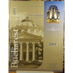 Welcome to Bucharest - Athenee Palace Hilton - Guest information 2005