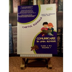 Cleopatra Mihailescu - Comunicare in limba romana clasa a II a Vol. I Caietul elevului