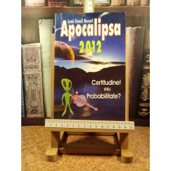 Lemi Gemil Mecari - Apocalipsa 2012 - Certitudine Sau Probabilitate?
