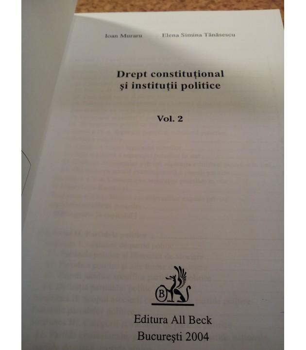 Ioan Muraru - Drept constitutional si institutii politice Vol. II Ed. XI