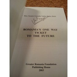 Corneliu Vadim Tudor - Romania's one way ticket to the future