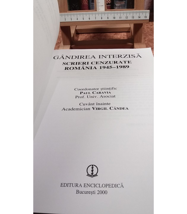 Paul Caravia - Gandirea interzisa Scrieri cenzurate Romania 1945-1989