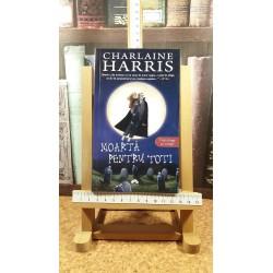 Charlaine Harris - Moarta pentru toti
