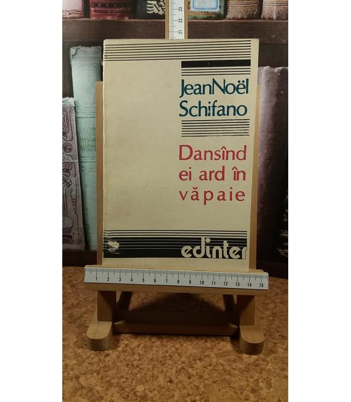 Jean Noel Schifano - Dansind ei ard in vapaie
