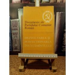Documente ale partidului comunist roman Dezvoltarea si perfectionarea invatamantului
