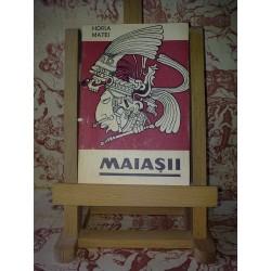 Horia Matei – Maiasii