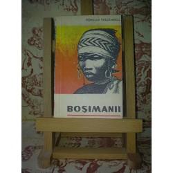 Romulus Vulcanescu – Bosimanii