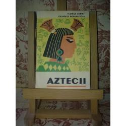 Florica Lorint – Aztecii
