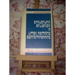 Dumitru Irimia – Structura stilistica a limbii romane contemporana