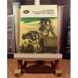 J. B. Priestley - Prieteni de nadejde vol. I + vol. II + vol. III + vol. IV