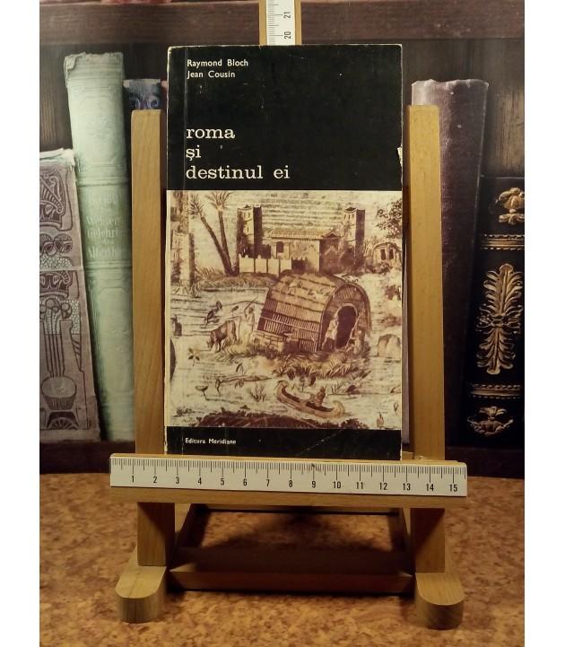 Raymond Bloch - Roma si destinul ei vol. I + vol. II
