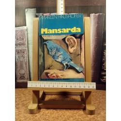Marlen Haushofer - Mansarda