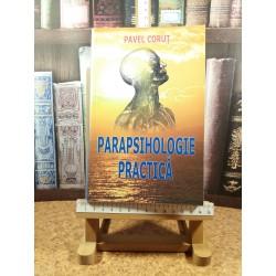 Pavel Corut - Parapsihologie practica