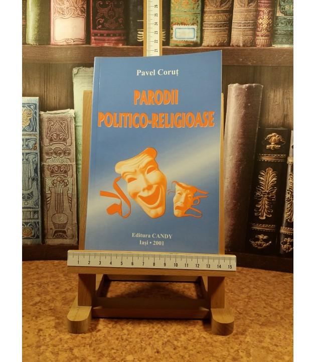 Pavel Corut - Parodii Politico-Religioase