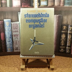 S. Mager - Stereochimia compusilor organici