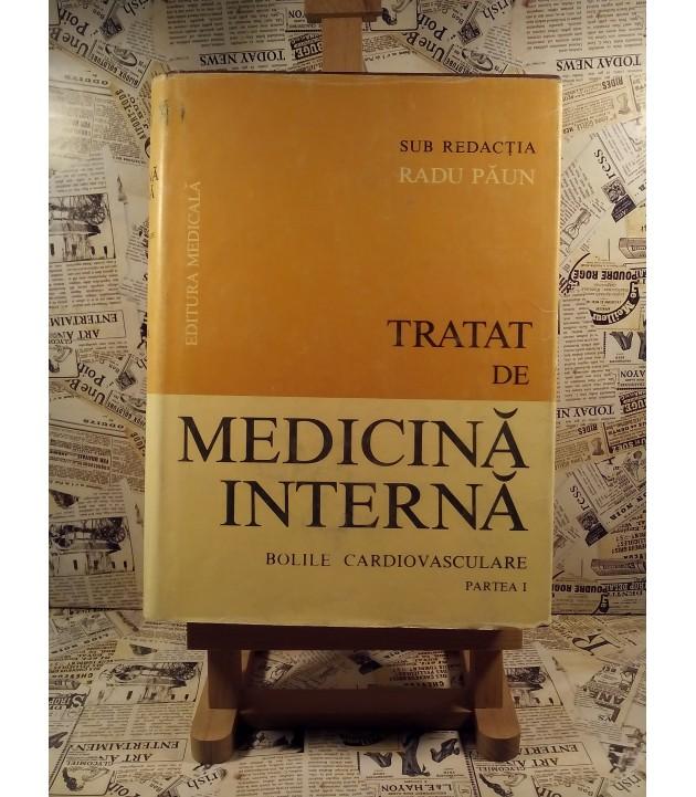 Radu Paun - Tratat de medicina interna Bolile cardiovasculare partea I