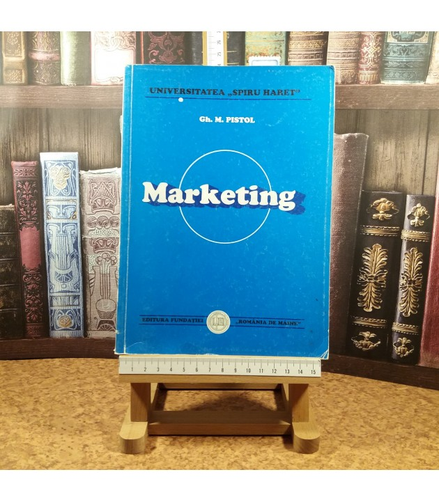 Gh. M. Pistol - Marketing
