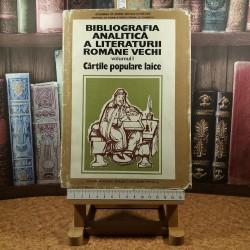 Mihai Moraru - Biblioteca analitica a literaturii romane vechi Vol. I Cartile populare laice