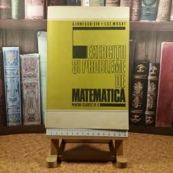 C. Ionescu-Tiu - Exercitii si probleme de matematica pentru clasele IX - X
