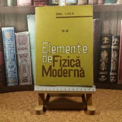 Emil Luca - Elemente de fizica moderna Vol. II