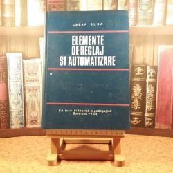 Cesar Buda - Elemente de reglaj si automatizare